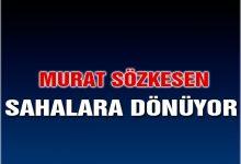 Murat Sözkesen Sahalara Dönüyor