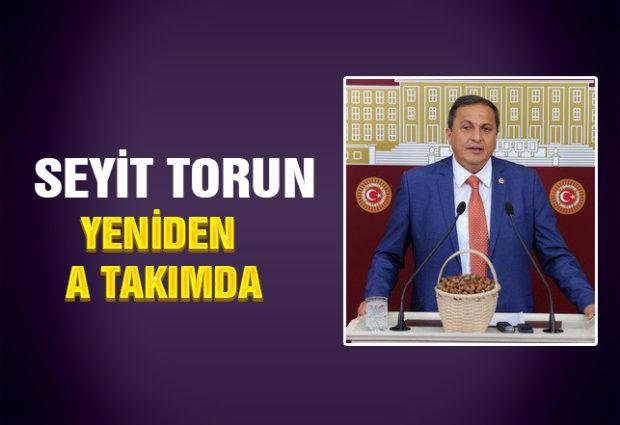 Torun, Yeniden Kılıçdaroğlu'nun A Takımında