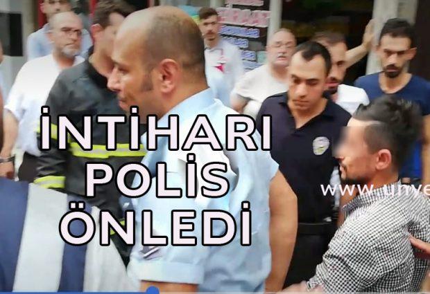 İntihar Girişimini Polis Önledi