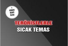 Giresun'da PKK ile Sıcak Temas 1 Asker Şehit Oldu