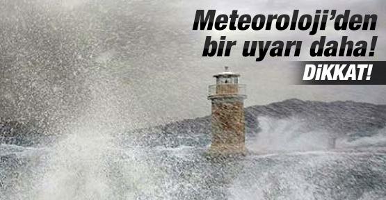 Meteorolojiden Bir Uyarı Daha