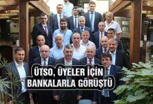 ÜTSO, Banka Müdürleriyle İstişare Yaptı