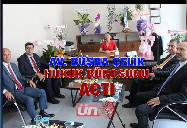 Avukat Büşra Çelik Hukuk Bürosu Açtı