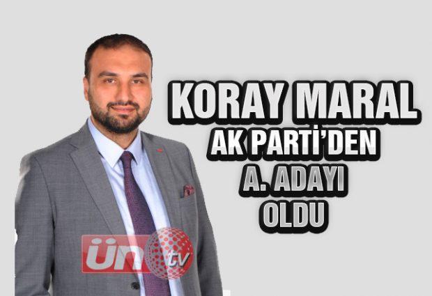 Koray Maral Ak Parti'den Aday Adayı Oldu!