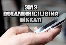 SMS Yoluyla Dolandırılmayın!