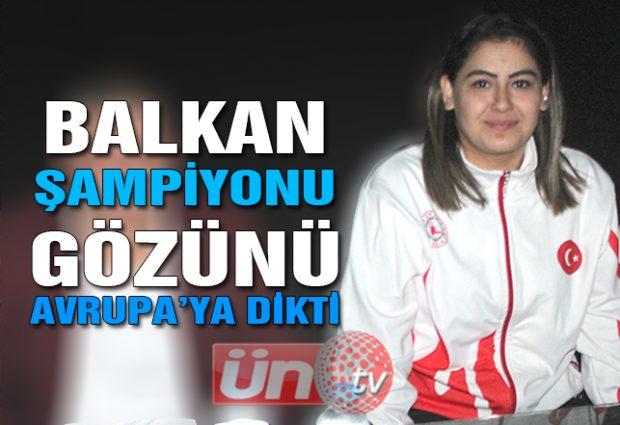 Ayfer Arslan Avrupa Şampiyonası Yolunda!