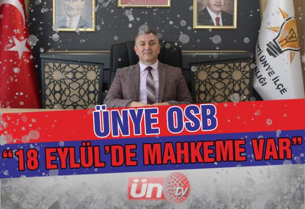 Ünye OSB'de Son Mahkeme!