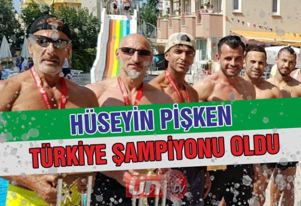 Hüseyin Pişken Türkiye Şampiyonu Oldu