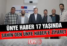 Şahin'den Ünye Haber'e 17. Yıl Ziyareti