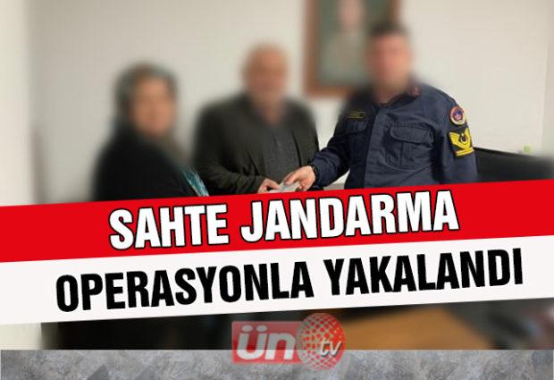 Sahte Jandarma Operasyonla Yakalandı